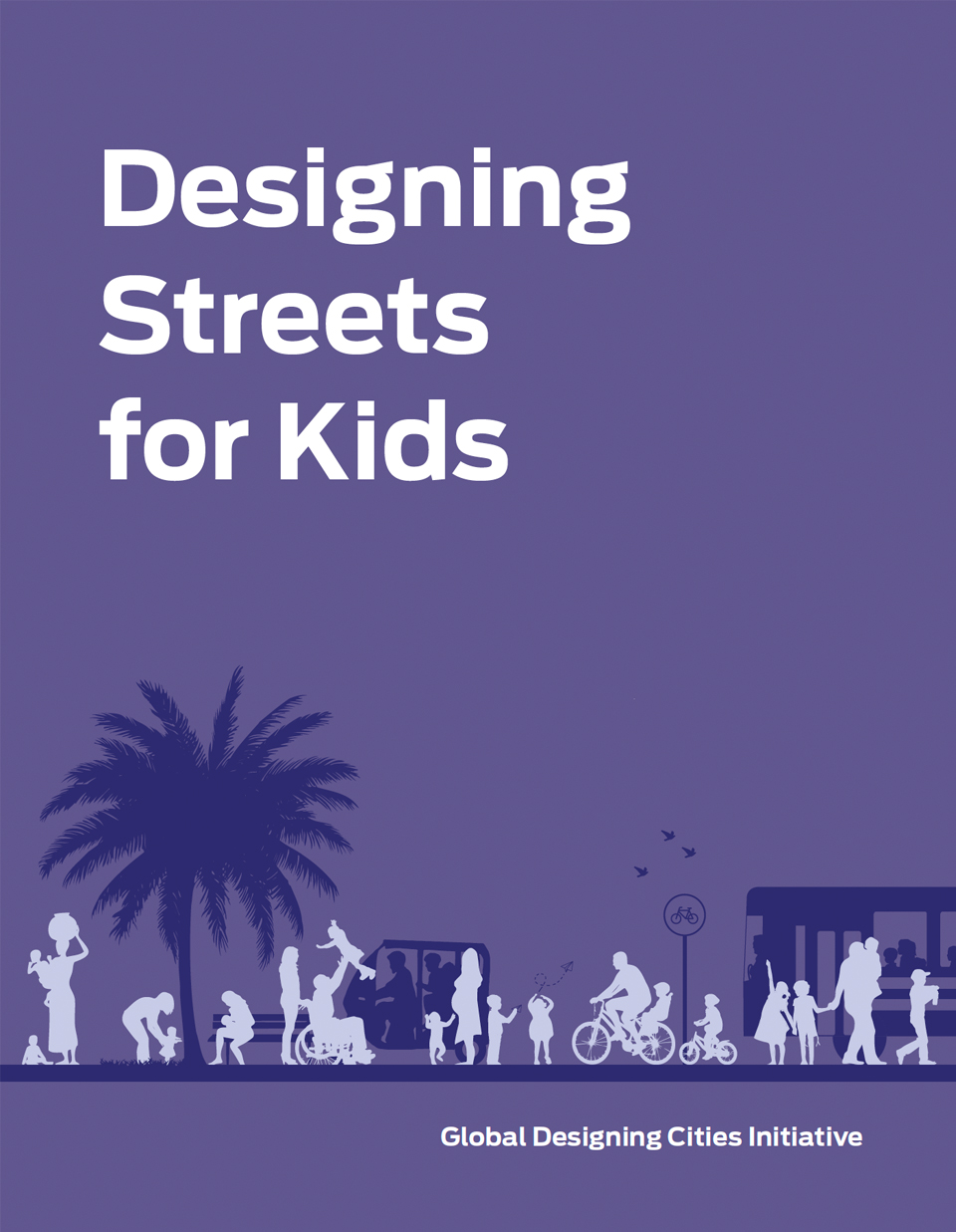 Designing Streets for Kids Guide Index